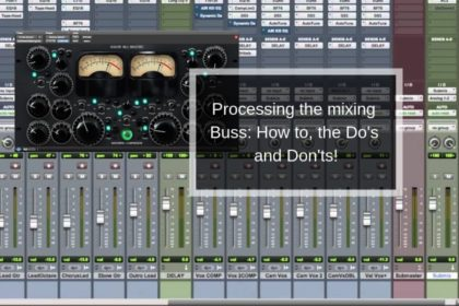 Processing the Mix/Master Bus: How to!