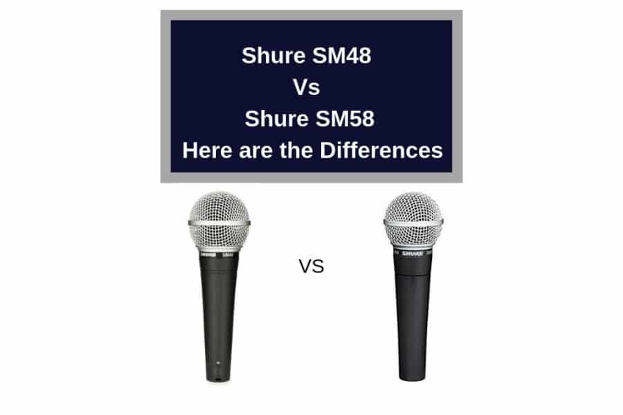 shure sm48 vs sm58 here are the differences the home recordings
