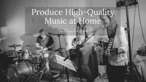 How to Produce High-Quality Music at Home!