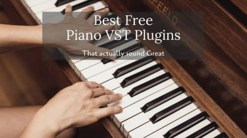 The Best Free Piano VST/AU Plugins; Updated 2020!