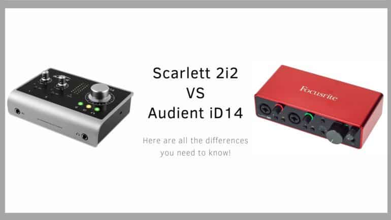 Comparison between the Audient iD14 and the Scarlett 2i2 3rd gen audio interfaces