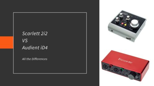 Focusrite Scarlett 2i2 VS Audient iD4; Differences!