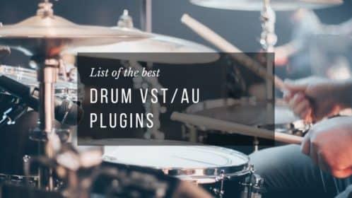 Best 15 Drum VST/AU Plugins of 2020!
