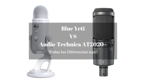 Blue Yeti o Audio-Technica At2020+; Mejores Microfonos USB!