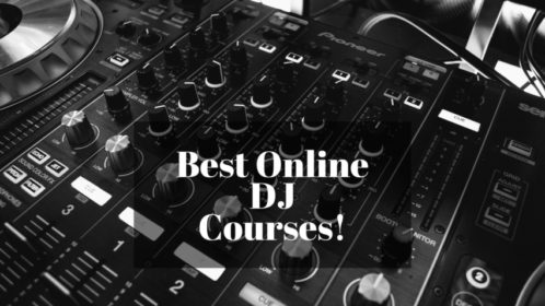 The Best Online DJ Courses of 2020; Learn the Right Way!