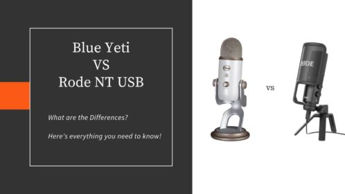 Blue Yeti vs Rode NT USB; Read Before you Buy!