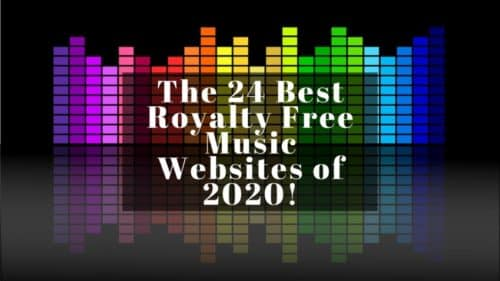 The 24 Best Royalty Free Music Websites of 2020!
