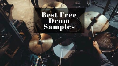 Best 20 Free Drum Sample Packs; (Samples, Loops, and Kits)