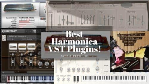Die 6 besten Harmonica VST Plugins; Gratis und Premium!