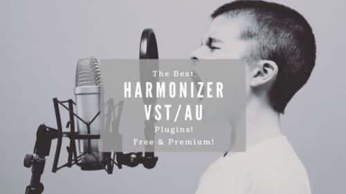 Best Harmonizer VST/AU Plugins; Free & Premium!