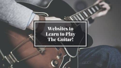 The 11 Best Websites & Apps to Learn Guitar!