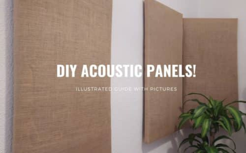 DIY Acoustic Panels; An Illustrated Guide with Pictures!