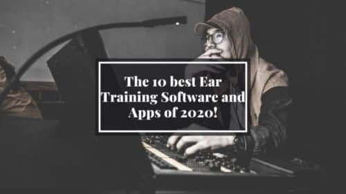 The 10 best Ear Training Software and Apps of 2020!