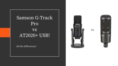 Samson G-Track Pro vs AT2020+ USB; Microphone Battle!